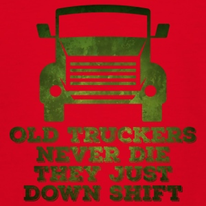 Trucker / LKW-Fahrer: Old Truckers Never Die. They - Teenager T-Shirt