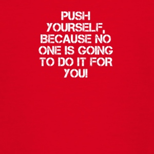PUSH YOURSELF - Teenage T-shirt