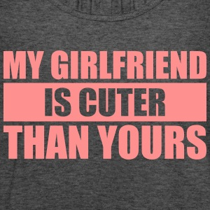My girlfriend is cuter than yours - Women's Tank Top by Bella