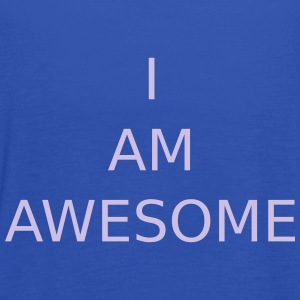 I AM AWESOME - Women's Tank Top by Bella