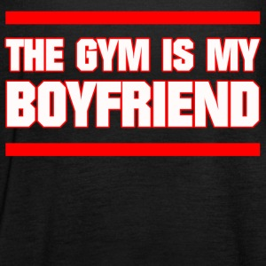 GYM IS MY BOYFRIEND FITNESS MÄDEL SPORTS GIFTS - Women's Tank Top by Bella