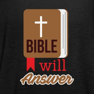 Bible will Answer - Women's Tank Top by Bella