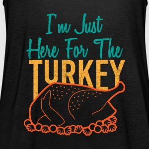 I'm just here for the Turkey Christmas gift - Women's Tank Top by Bella