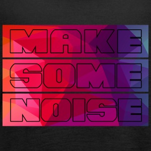 Make some noise - Tank top damski Bella