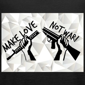 MAKE LOVE - NOT WAR! (Peace,Freedom,Anti War) - Frauen Tank Top von Bella