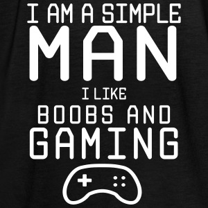 i am a simple man i like boobs and gaming - Frauen Tank Top von Bella