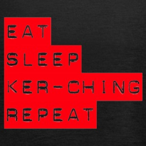 Eat Sleep Kerching Repeat - Women's Tank Top by Bella