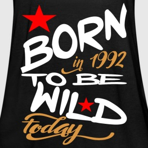 Born in 1992 to be Wild Today - Women's Tank Top by Bella