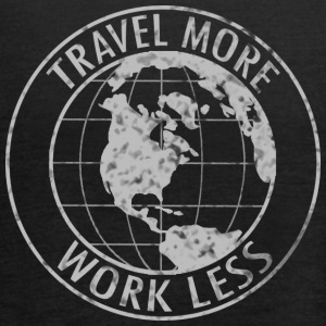Travel More Work Less - Women's Tank Top by Bella
