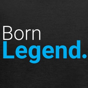 Born Legend - Women's Tank Top by Bella