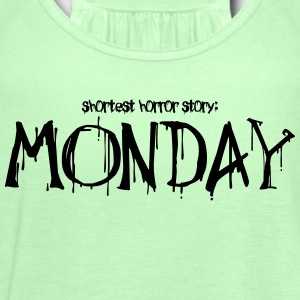 Monday horror story - Women's Tank Top by Bella