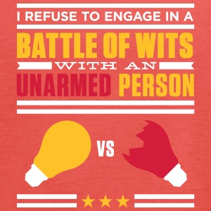 Refuse In A Battle Of Wits With An Unharmed Person - Women's Tank Top by Bella