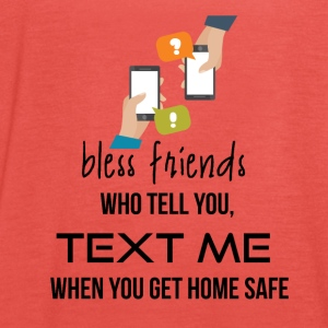 Bless those friends - Women's Tank Top by Bella