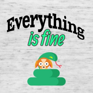 Everything is fine - Women's Tank Top by Bella