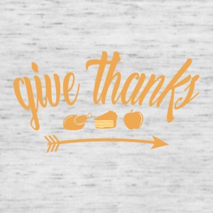 Give Thanks Thanksgiving Thanksgiving Holiday - Women's Tank Top by Bella