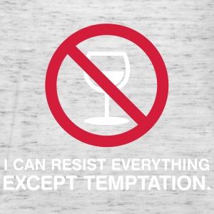 I Can Not Resist The Temptation! - Women's Tank Top by Bella