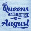 Queens are born in august birthday Crown casting - Women's Tank Top by Bella