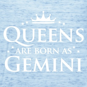 Queens are born as Gemini - Women's Tank Top by Bella