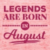 legends are born in august birthday saying - Women's Tank Top by Bella
