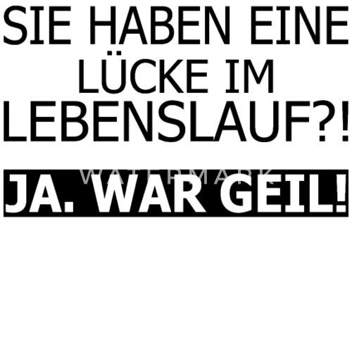 Lebenslauf Lucke Spass Job Lustig Spruch Von Artjomart Spreadshirt