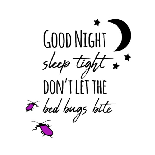 Good Night Sleep Tight Dont Let The Bed Bugs Bite Trinkflasche