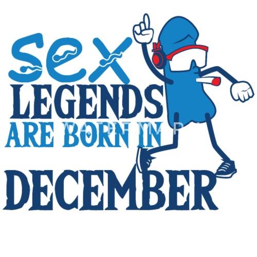 Geburtstag Dezember Penis Sex Legenden Von Ilya T Shirts Spreadshirt