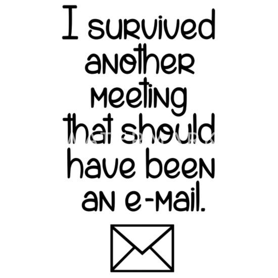 E Mail Travail Bureau Collegue Collegue Drole Cool Gourde Spreadshirt