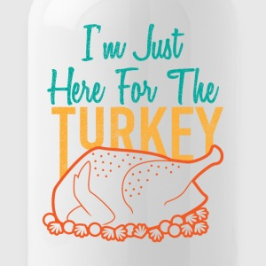 I'm just here for the Turkey Christmas gift - Water Bottle