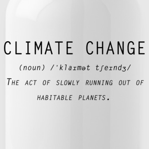 Climate change definition - Water Bottle