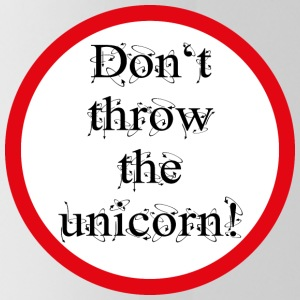 Don't throw the unicorn! - Trinkflasche