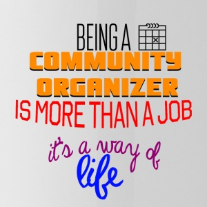 Being a community organizer is more than a job - Water Bottle