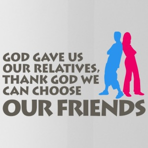 God Gave Us Relatives. We Can Choose Our Friends! - Water Bottle