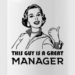 Manager. Great Manager. - Water Bottle