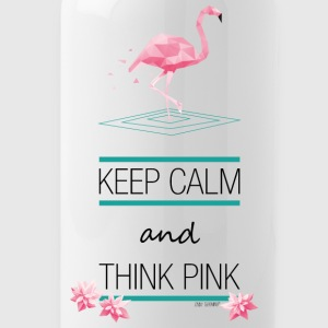 KEEP CALM AND THINK PINK ~ FLAMINGO STYLE © - Trinkflasche