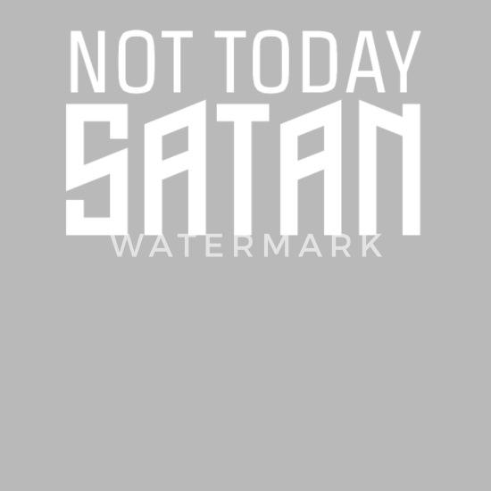 Nicht Heute Satan Religiöses Zitat Aussage Trinkflasche Lightsilver