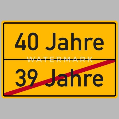 Verkehrsschild Ortsschild 40 Geburtstag 40 Jahre Trinkflasche
