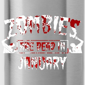 zombies are dead in january - Geburtstag Birthday - Trinkflasche