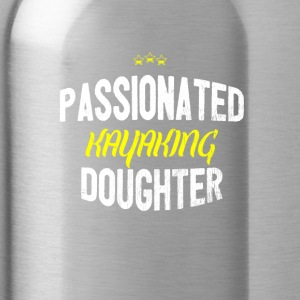 Distressed - PASSIONATED KAYAKING DAUGHTER - Water Bottle
