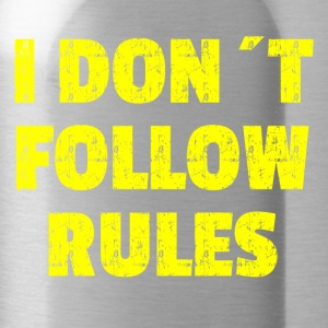I DON'T FOLLOW RULES Yelow - Water Bottle