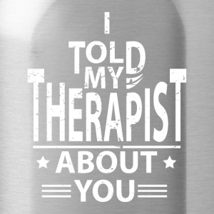 Therapy Psychologist Doctor Therapist Psychologist - Water Bottle