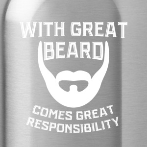 With a big beard comes Great Verantowortung - Water Bottle