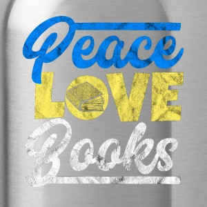 Peace, Love and Books - Gift for akademisk - Drikkeflaske