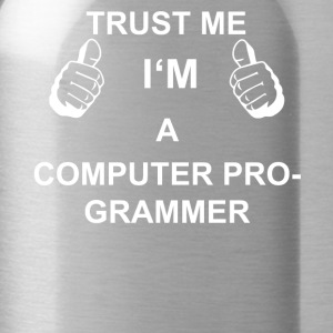 TRUST ME IN THE COMPUTER PROGRAMMER - Water Bottle