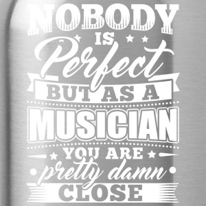 Funny Musician Music Shirt Nobody Perfect - Trinkflasche