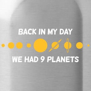 Back Then We Had 9 Planets! - Water Bottle