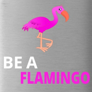 Be A Flamingo - Trinkflasche