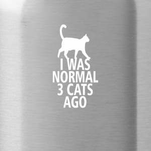 I was normal three cats ago - Water Bottle