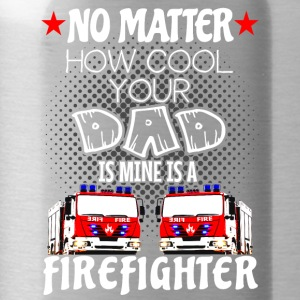 firefighter - my dad is a cool firefighter - Water Bottle