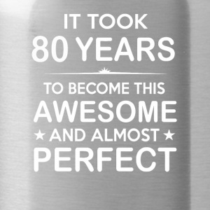 It took 80 years to become this awesome - Water Bottle