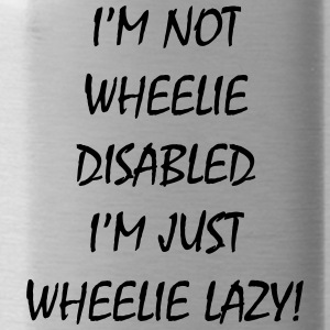 WHEELIE LAZY - Gourde